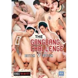 The Gangbang Challenge