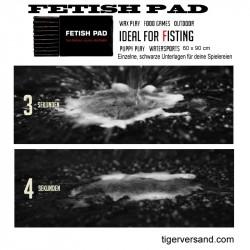 FETISH PAD IS THE ORIGINAL BLACK ABSORBER